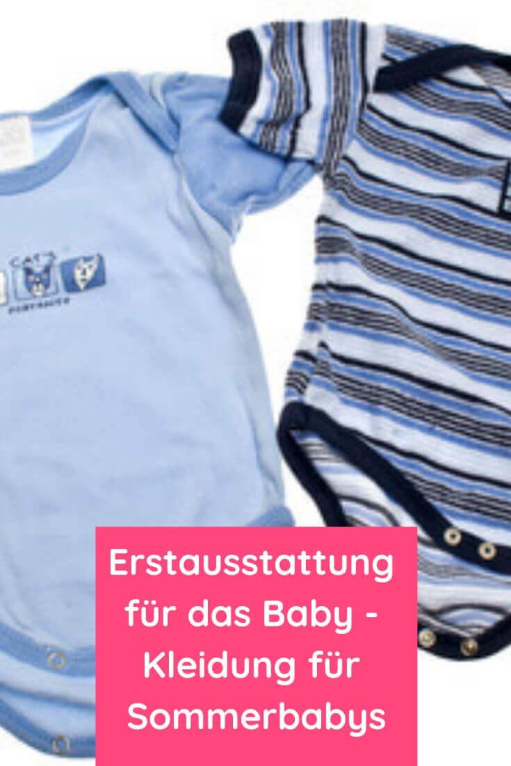 Erstausstattung für das Baby - Diese Kleidung benötigst Du für ein Sommerbaby